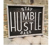 "ARW Custom Wood Sign - Stay Humble and Hustle - 18""×21"" Wood Sign"
