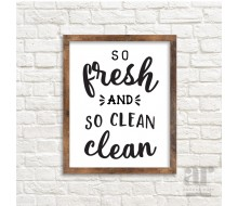 So Fresh and So Clean Clean Poster - Printable 20x30 Poster
